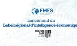 Lancement du Label régional d'intelligence économique à destination des PME et TPE
