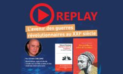 Gérard Chaliand – L'avenir des guerres révolutionnaires au XXIème siècle